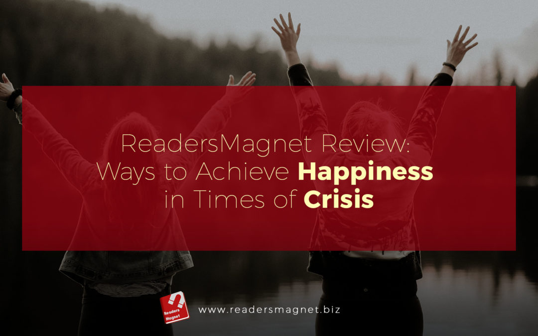 Ways to Achieve Happiness in Times of Crisis banner