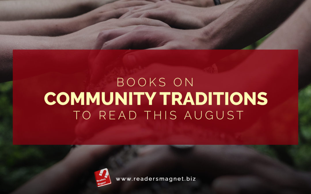 Books on Community Traditions to Read this August banner