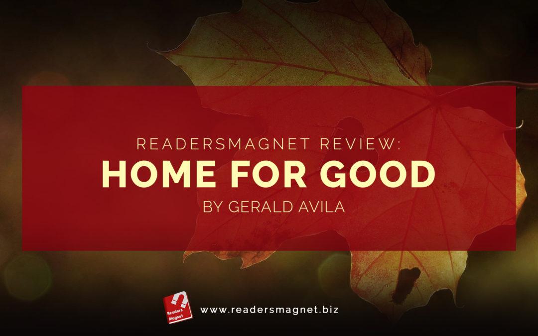 ReadersMagnet Review: Home For Good by Gerald James Avila banner