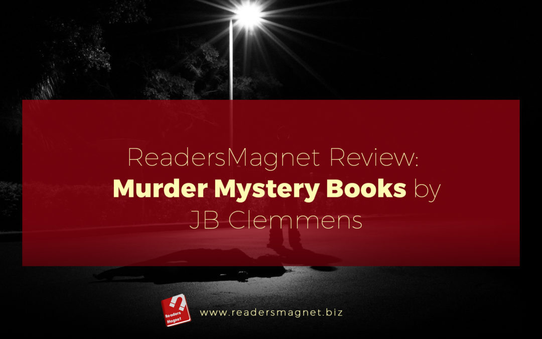 ReadersMagnet Review: Murder Mystery Books by JB Clemmens