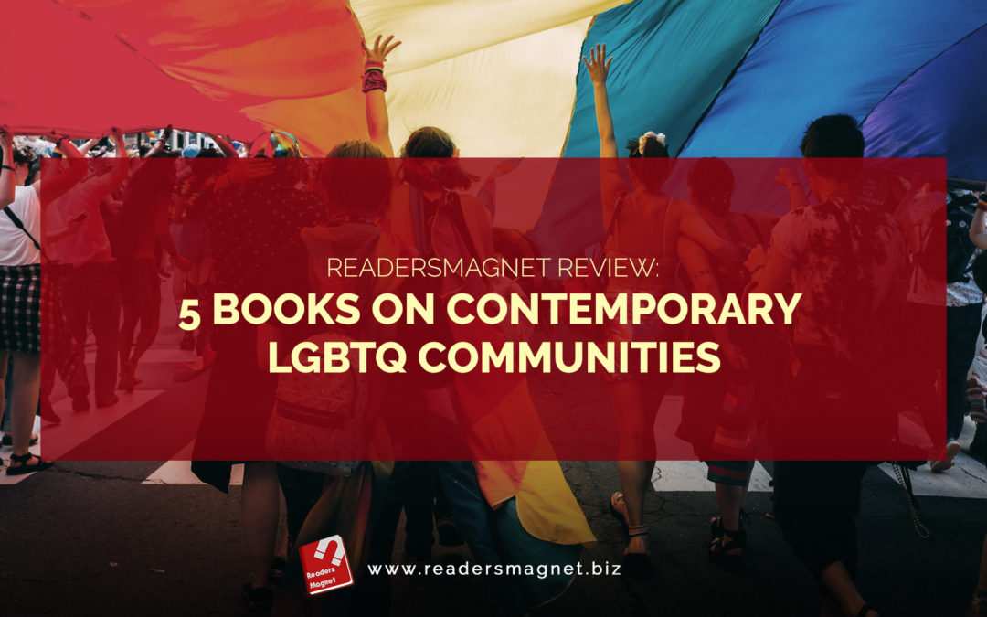 5 Books On Contemporary LGBTQ Communities