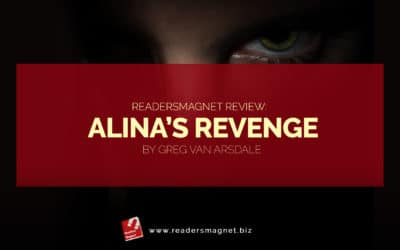 ReadersMagnet Review: Alina's Revenge by Greg Van Arsdale