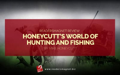 ReadersMagnet Review: Mike Honeycutt's World Of Hunting and Fishing by Mike Honeycutt