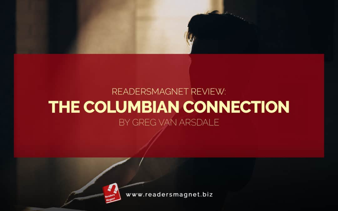 Book Review: The Columbian Connection By Greg Van Arsdale