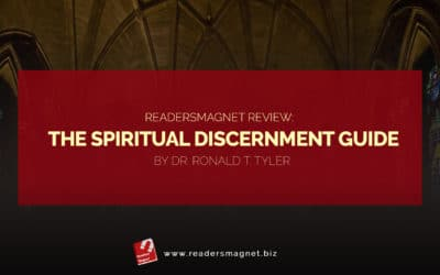ReadersMagnet Review: The Spiritual Discernment Guide by Dr. Ronald T. Tyler