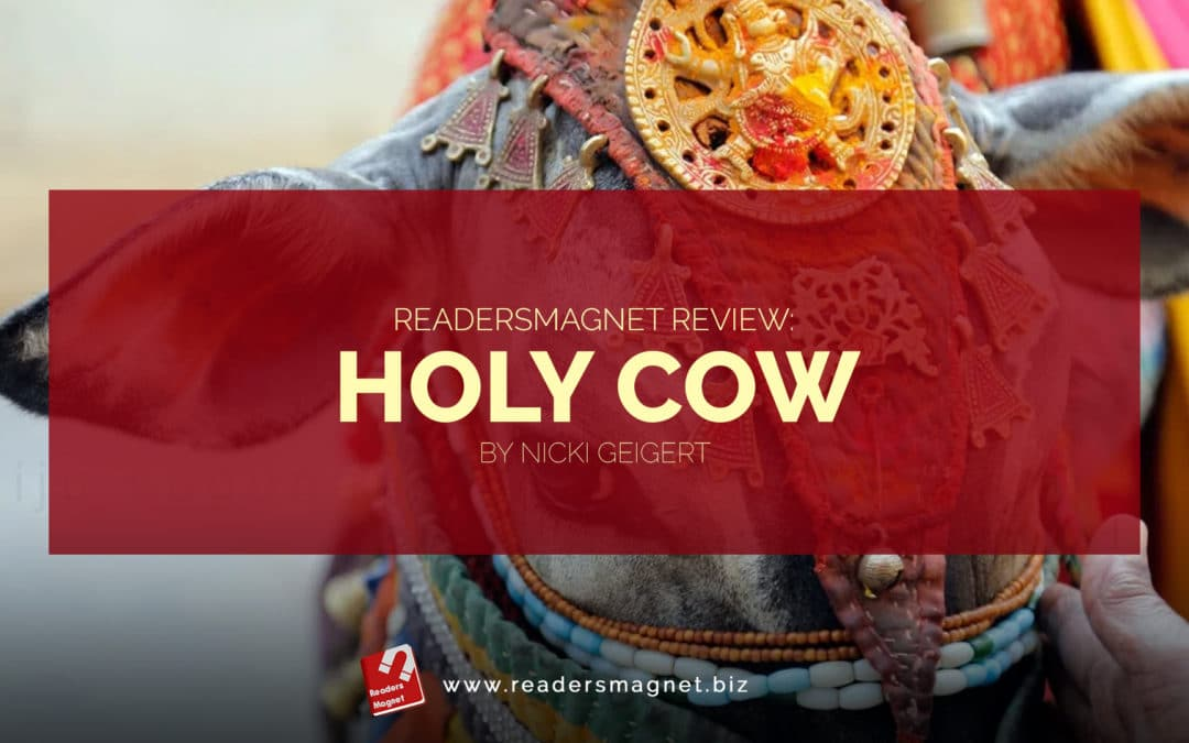 Holy Cow by Nicki Geigert banner