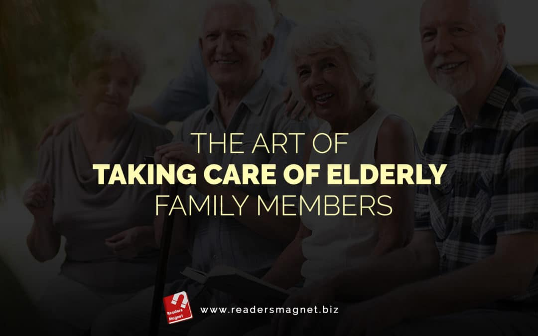 ReadersMagnet Review: The Art of Taking Care of Elderly Family Members