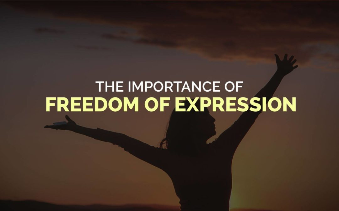 The Importance of Freedom of Expression