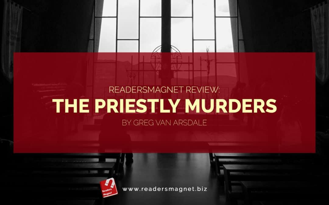 The Priestly Murders by Greg Van Arsdale banner