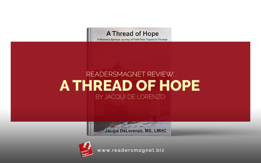 A Thread of Hope by Jacqui De Lorenzo banner