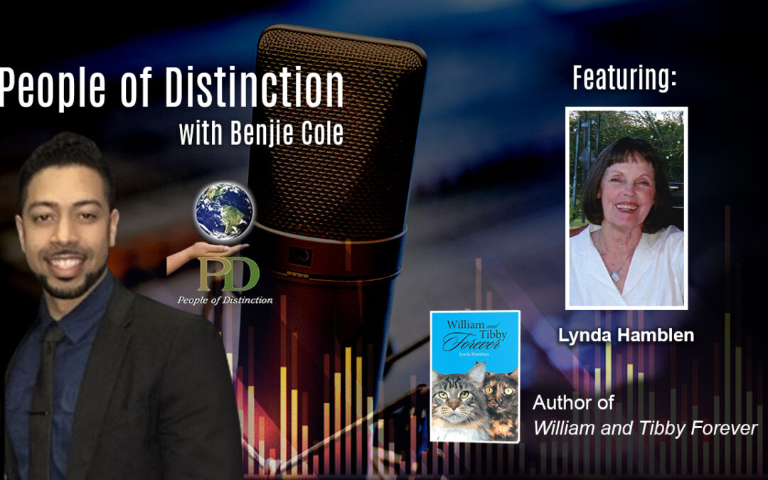 "ReadersMagnet Review: Benjie Cole interviews Lynda Hamblen on People of Distinction discussing her book ""William and Tibby Forever"""
