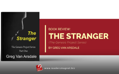 Book Review | The Stranger (The Genesis Project Series) by Greg Van Arsdale