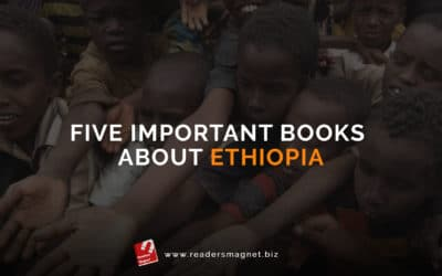 Five Important Books About Ethiopia