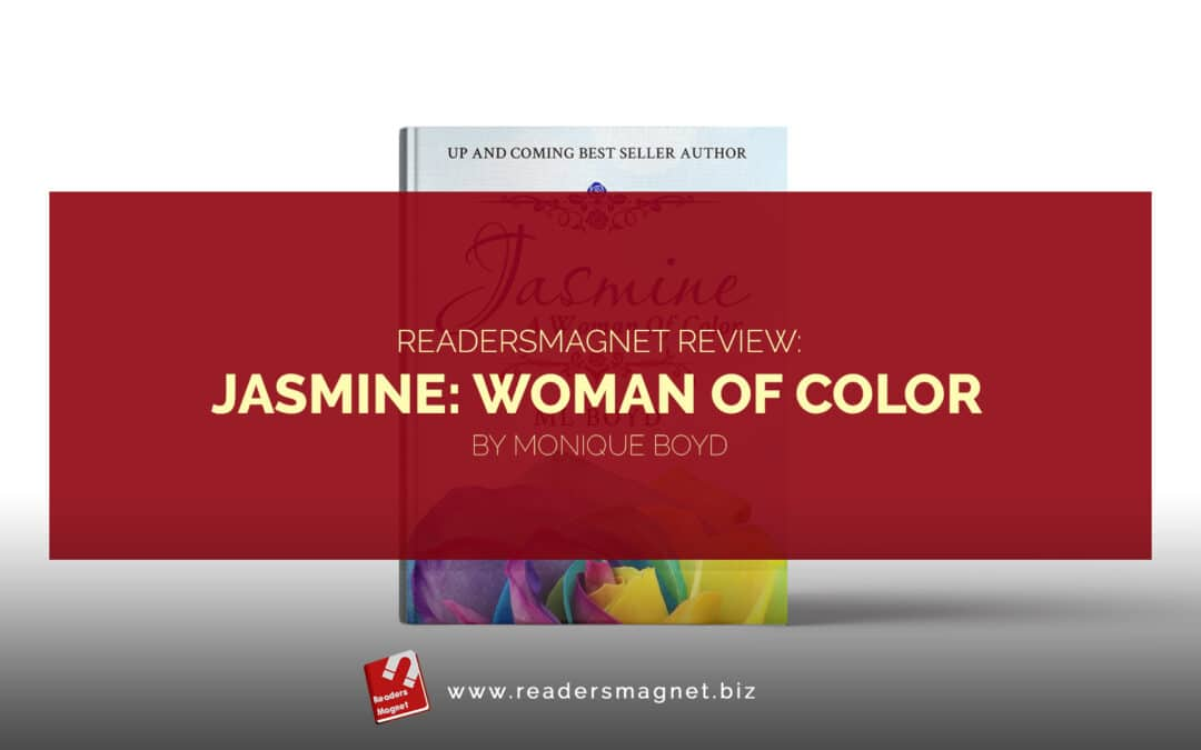 Jasmine Woman of Color by Monique Boyd banner