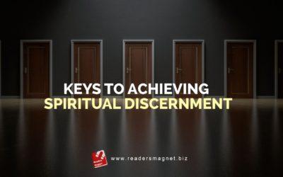 Keys to Achieving Spiritual Discernment