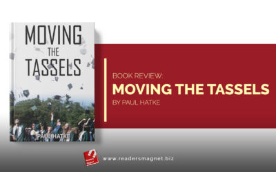 Book Review | Moving the Tassels by Paul Hatke