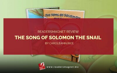 ReadersMagnet Review: The Song of Solomon the Snail by Caroleann Rice