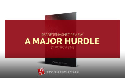 ReadersMagnet Review: A Major Hurdle by Patricia Sims