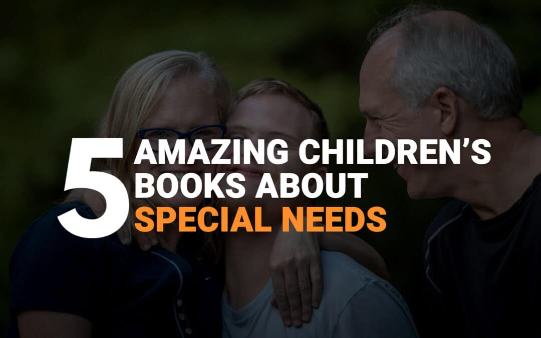 Five Amazing Children's Books About Special Needs banner