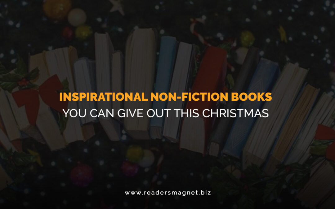 Inspirational Non-Fiction Books You can Give Out This Christmas