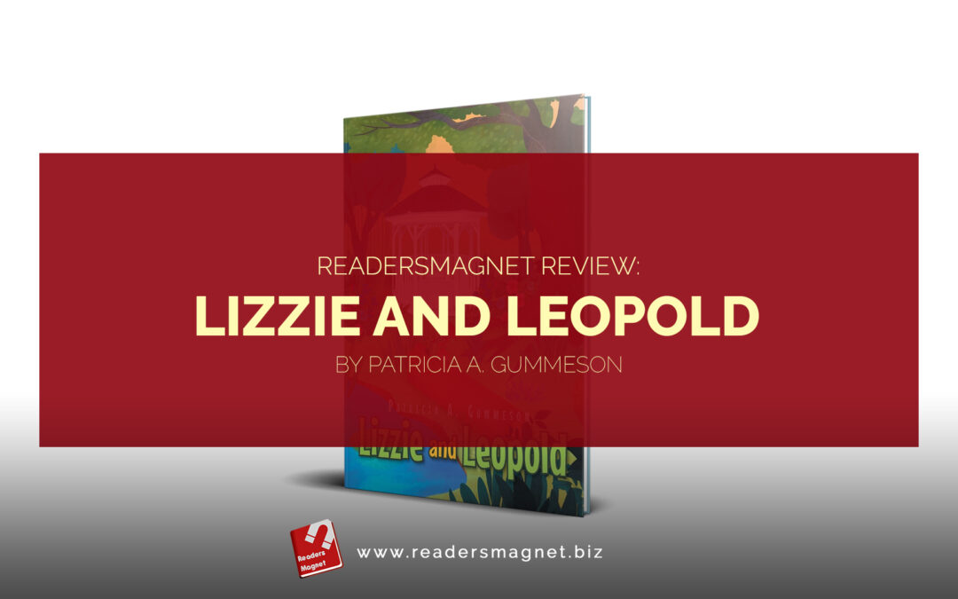 ReadersMagnet Review: Lizzie and Leopold by Patricia A. Gummeson