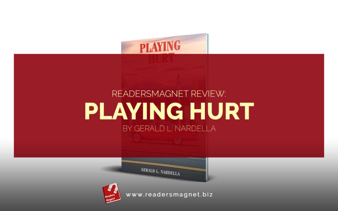 Playing Hurt by Gerald Nardella
