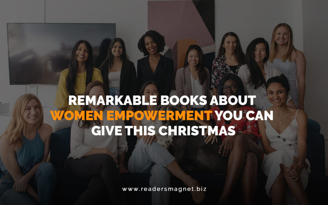 Remarkable Books About Women Empowerment You Can Give This Christmas
