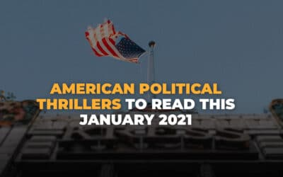 American Political Thrillers to Read This January 2021