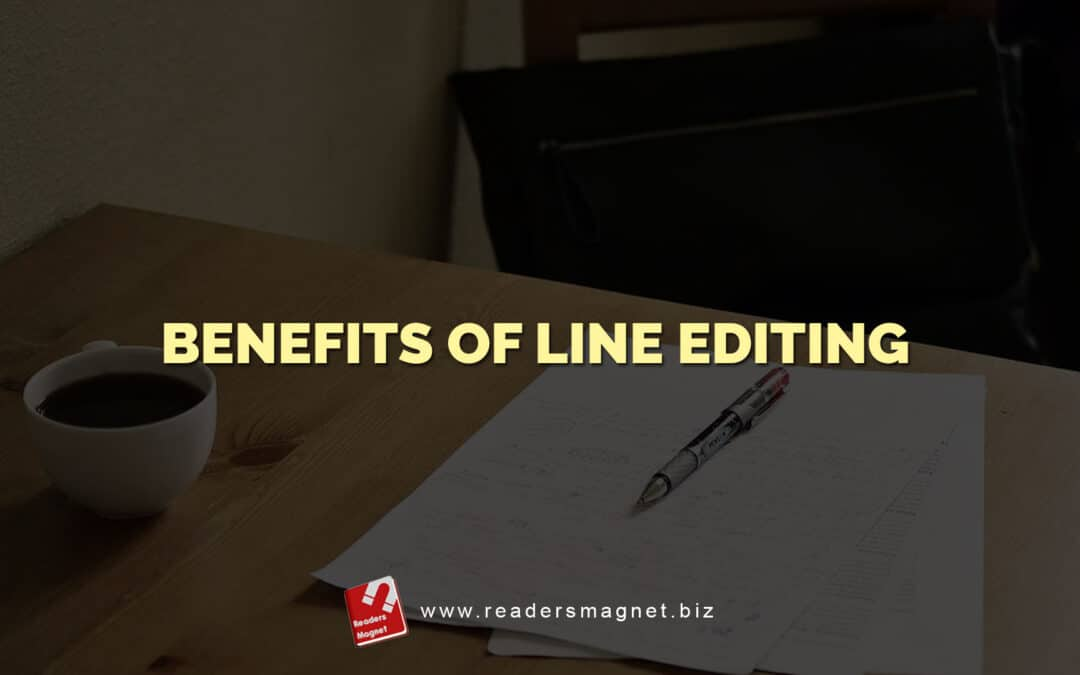 Benefits of Line Editing
