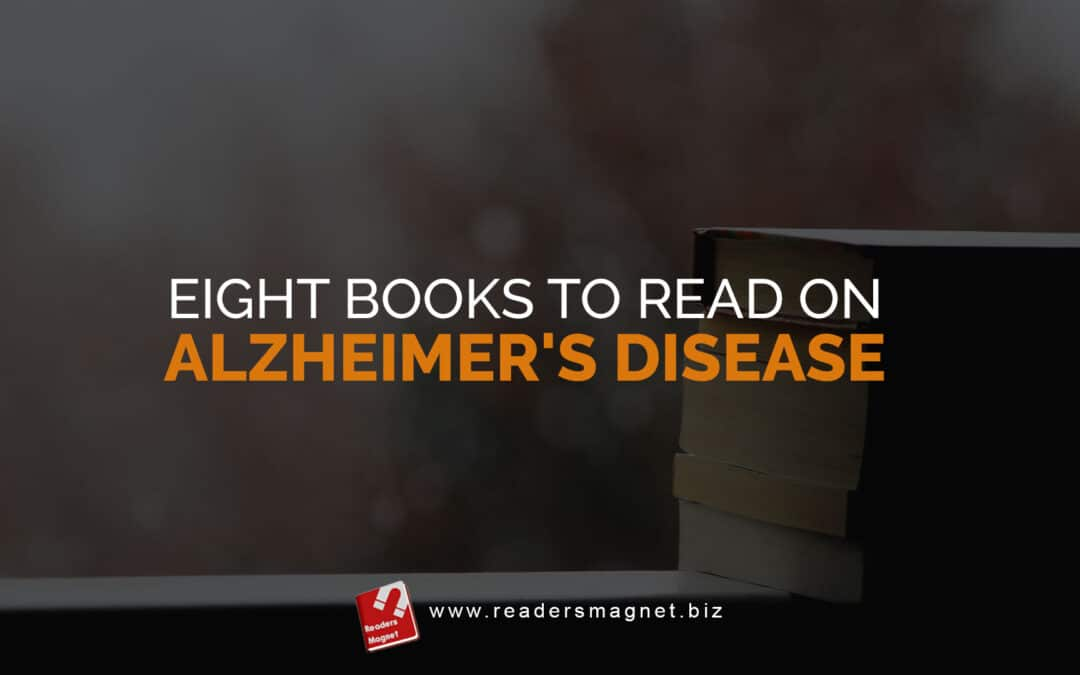Eight Books to Read on Alzheimer's Disease