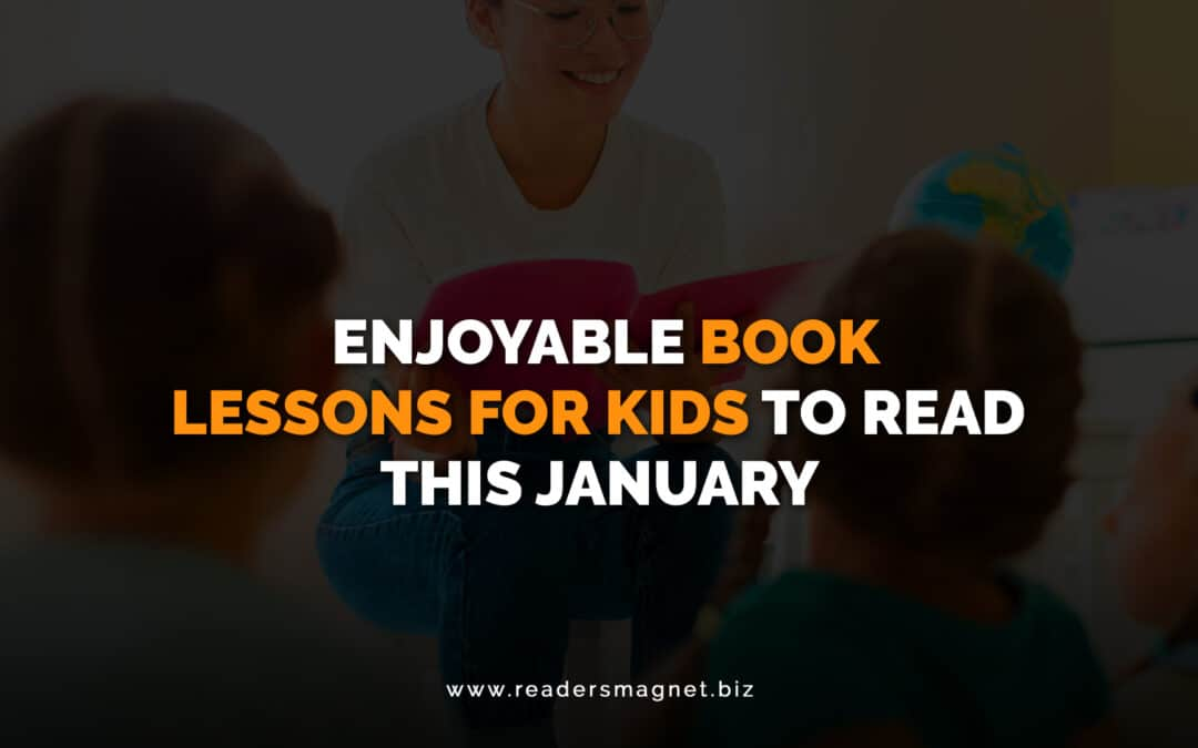 Enjoyable Book Lessons for Kids to Read this January banner