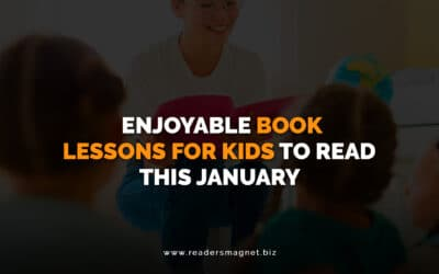 Enjoyable Book Lessons for Kids to Read this January