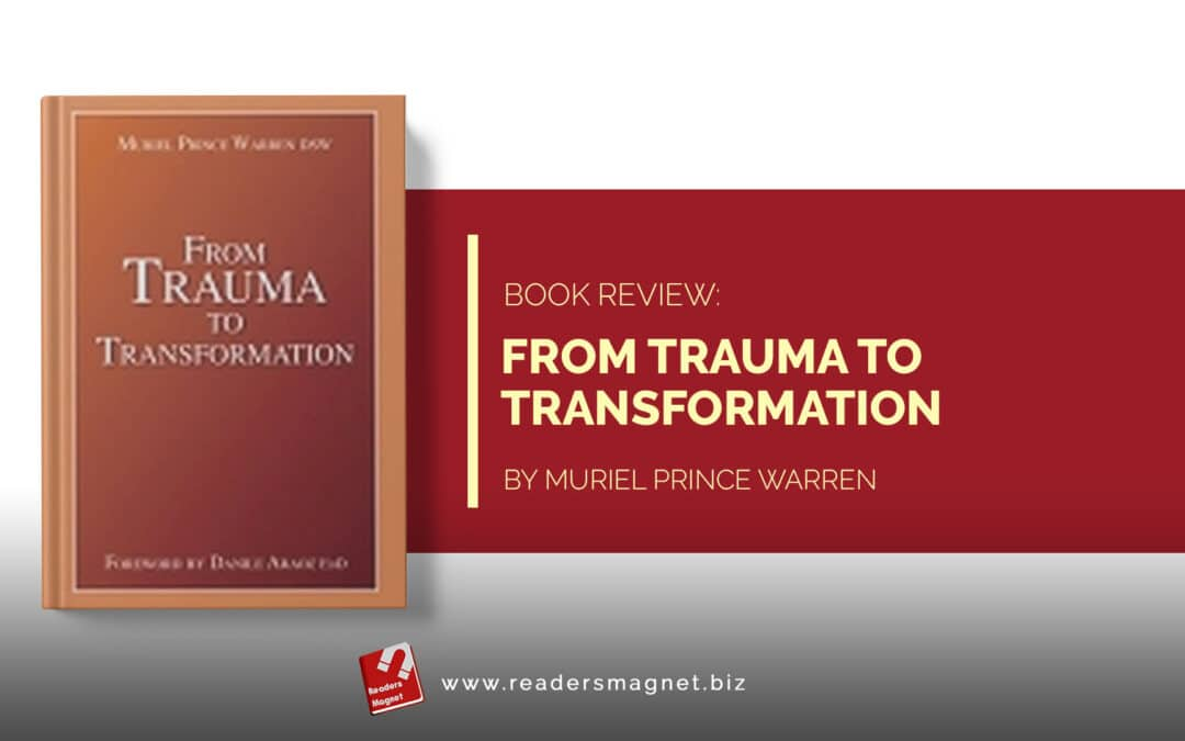 From Trauma to Transformation by Muriel Prince Warren banner