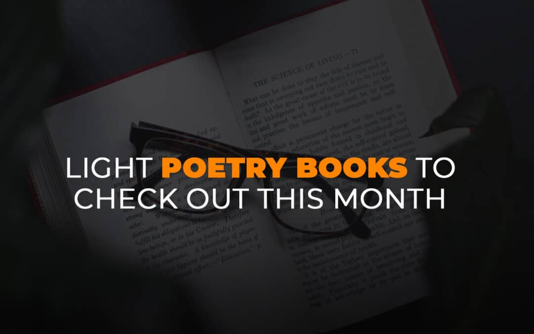 Light Poetry Books to Check Out This Month banners