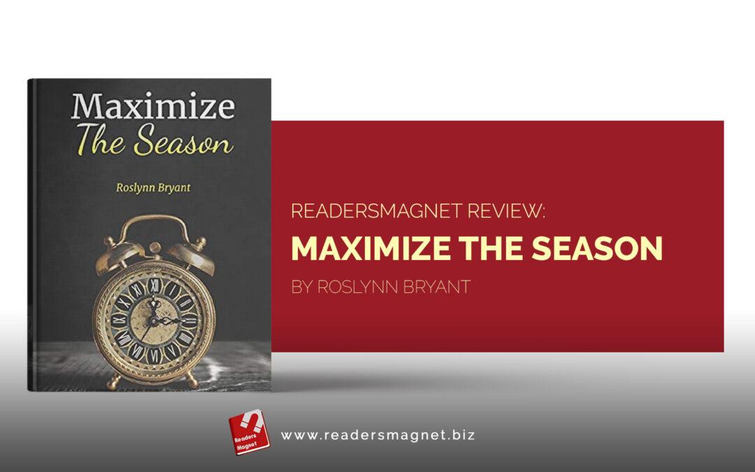 Maximize the Season by Roslynn Bryant-01