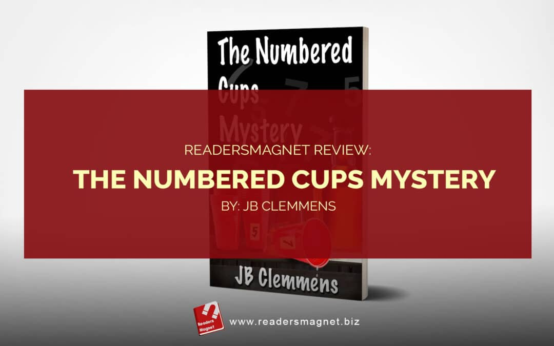 ReadersMagnet Review: The Numbered Cups Mystery
