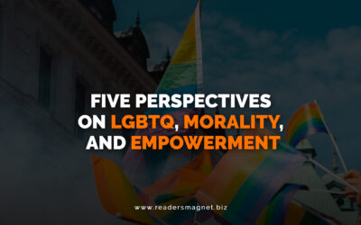 Five Perspectives on LGBTQ, Morality, and Empowerment