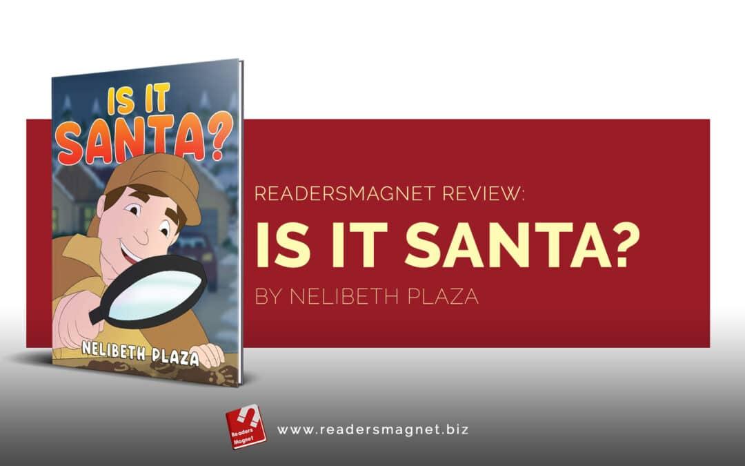 Is It Santa by Nelibeth Plaza banner