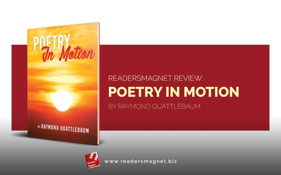 Poetry in Motion by Raymond Quattlebaum banner