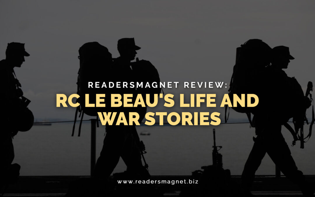 RC Le Beaus Life and War Stories banner