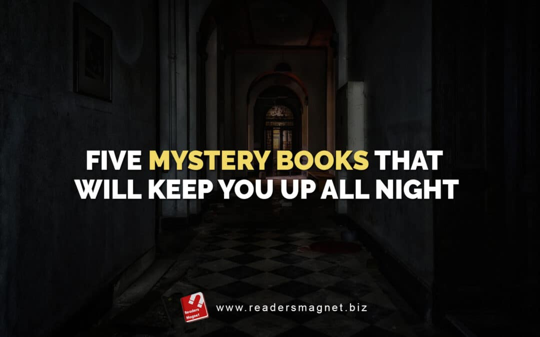 Five Murder Mystery Books That Will Keep You Up All Night