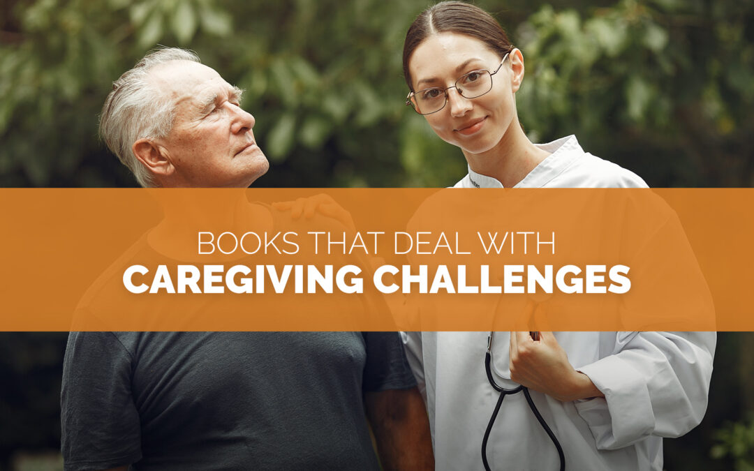 Books that Deal with Caregiving Challenges banner