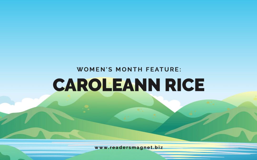 Women's Month Feature: Caroleann Rice