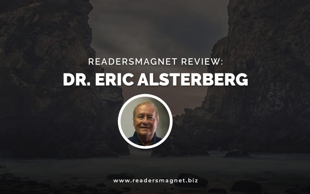 ReadersMagnet Review: Dr. Eric Alsterberg
