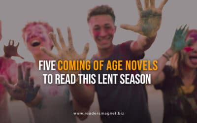 Five Coming of Age Novels to Read this Lent Season