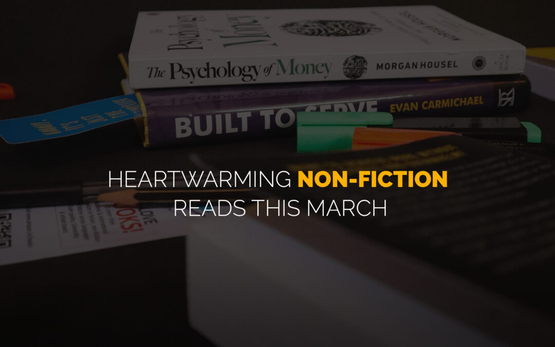 Heartwarming NonFiction Reads This March banner