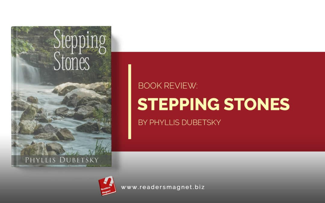 Book Review | Stepping Stones by Phyllis Dubetsky