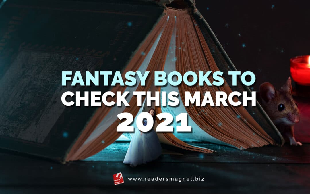 Fantasy Books to Read This March 2021 banner