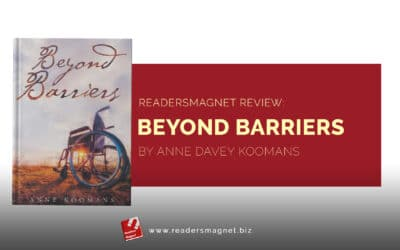 ReadersMagnet Review: Beyond Barriers by Anne Davey Koomans