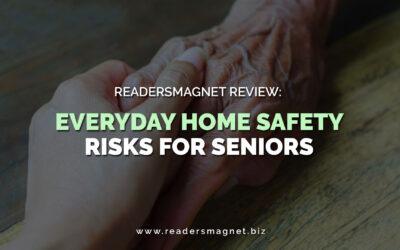 ReadersMagnet Review: Everyday Home Safety Risks for Seniors